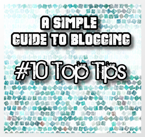 blogging guide tips hints 10