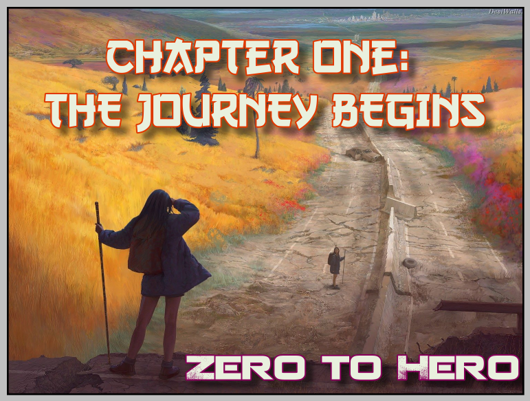 Journey Begins Chapter One