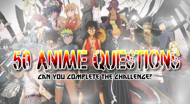 50 Anime Questions