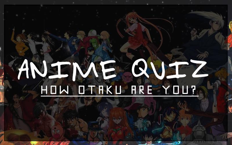anime quiz otaku