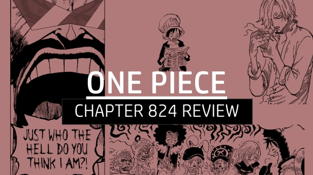 One Piece 824 Review