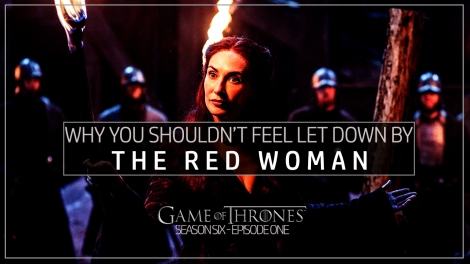 The Red Woman GoT Season 6.1